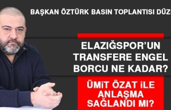 Elazığspor'un Transfere Engel Borcu Ne Kadar?