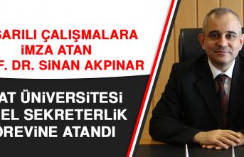 Fırat Üniversitesi Genel Sekreterlik Görevine Prof. Dr. Sinan Akpınar Atandı