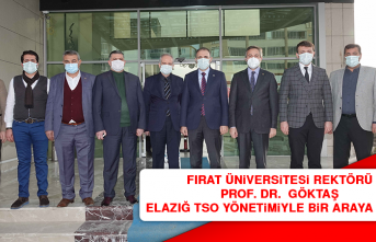 Rektör Prof. Dr. Göktaş Elazığ TSO Yönetimiyle Bir Araya Geldi