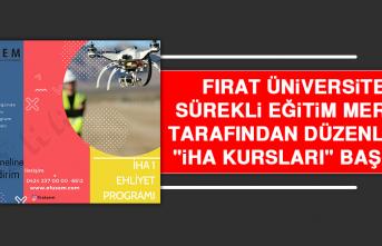 """Fırat Üniversitesi Sürekli Eğitim Merkezi Tarafından Düzenlenen """"İHA Kursları"""" Başladı!"""