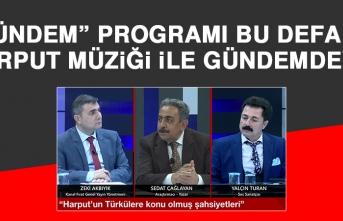 """""""Gündem""""de Harput Müziği Vardı"""