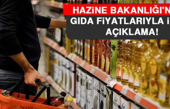 Hazine Bakanlığı'ndan Gıda Fiyatlarıyla İlgili Açıklama!