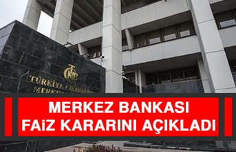 Merkez Bankası Faiz kararını Açıkladı