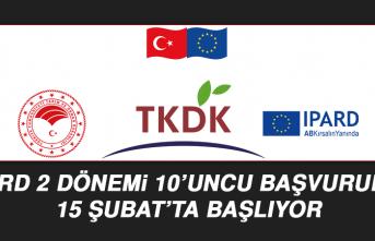 Ipard 2 Dönemi 10'uncu Başvurular 15 Şubat'ta Başlıyor