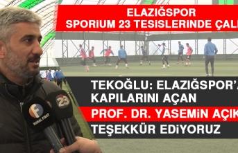 Tekoğlu: Elazığspor'a Kapılarını Açan Prof. Dr. Yasemin Açık'a Teşekkür Ediyoruz
