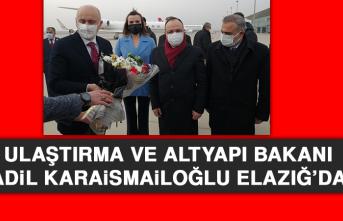 Ulaştırma Bakanı Adil Karaismailoğlu Elazığ'da
