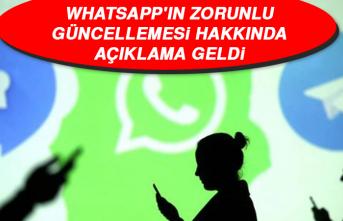 WhatsApp'ın Zorunlu Güncellemesi Hakkında Açıklama Geldi