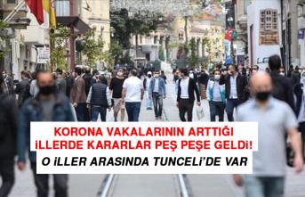 1 Mart'ta Kısıtlama Getirilen İller Arasında Tunceli'de Var