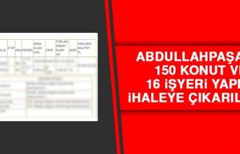 Abdullahpaşa'da 150 Konut ve 16 İşyeri Yapımı İhaleye Çıkarılıyor