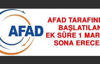 AFAD Tarafından Başlatılan Ek Süre 1 Mart'ta Sona Erecek