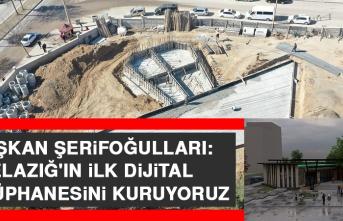Başkan Şerifoğulları: Elazığ'ın İlk Dijital Kütüphanesini Kuruyoruz