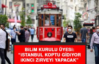"""Bilim Kurulu Üyesi: """"İstanbul koptu gidiyor, ikinci zirveyi yapacak"""""""