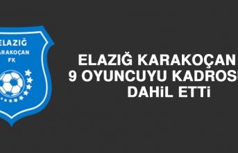 Elazığ Karakoçan FK 9 Futbolcu İle Anlaştı