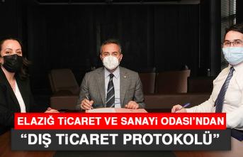 "Elazığ TSO'dan ""Dış Ticaret Protokolü"""