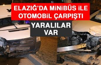 Elazığ'da Minibüs İle Otomobil Çarpıştı