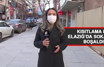 Kısıtlama İle Elazığ'da Sokaklar Boşaldı