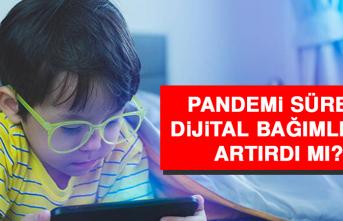 Pandemi, Dijital Bağımlılığı Artırdı Mı?