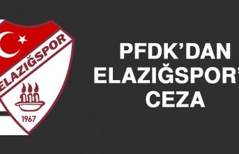 PFDK'dan Elazığspor'a Ceza