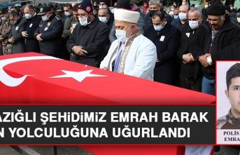 Şehidimiz Emrah Barak Son Yolculuğuna Uğurlandı