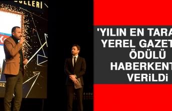 'Yılın En Tarafsız Yerel Gazetesi' Ödülü Haberkent'e Verildi