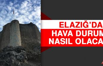 24 Mart'ta Elazığ'da Hava Durumu Nasıl Olacak?