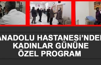 Anadolu Hastanesi'nden Kadınlar Gününe Özel Program