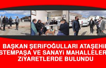 Başkan Şerifoğulları Ataşehir, Rüstempaşa ve Sanayi Mahallelerinde Ziyaretlerde Bulundu