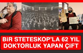 Bir Steteskop'la 62 Yıl Doktorluk Yapan Çift
