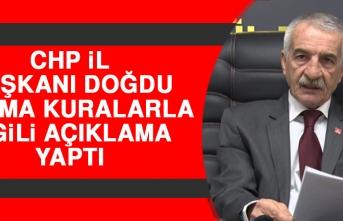 CHP İl Başkanı Doğdu Karma Kuralarla İlgili Açıklama Yaptı