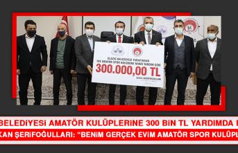 Elazığ Belediyesi Amatör Kulüplerine 300 Bin TL Yardımda Bulundu