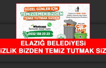 """Elazığ Belediyesi: """"Temizlik Bizden Temiz Tutmak Sizden"""""""