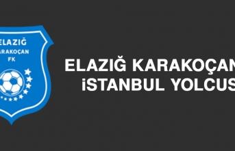 Elazığ Karakoçan FK, İstanbul Yolcusu