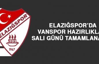 Elazığspor'da Vanspor Hazırlıkları Salı Günü Tamamlanacak