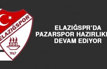 Elazığspr'da Pazarspor Hazırlıkları Devam Ediyor