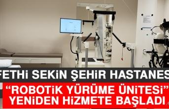 Fethi Sekin Şehir Hastanesi Robotik Yürüme Ünitesi Yeniden Hizmete Başladı