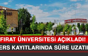 Fırat Üniversitesi Ders Kayıtlarında Süreyi Uzattı