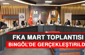FKA, Mart Toplantısı Bingöl'de Gerçekleştirildi