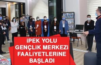 İpek Yolu Gençlik Merkezi, Faaliyetlerine Başladı