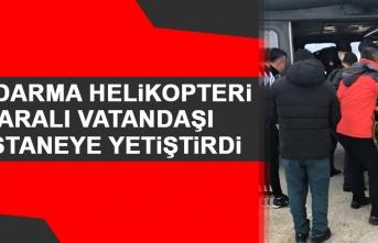 Jandarma Helikopteri Yaralı Vatandaşı Hastaneye Yetiştirdi