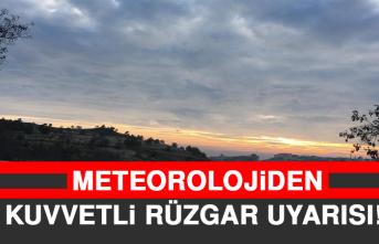 Meteorolojiden Kuvvetli Rüzgar Uyarısı!