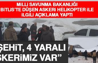 Milli Savunma Bakanlığı Bitlis'te Düşen Askeri Helikopter İle İlgili Açıklama Yaptı