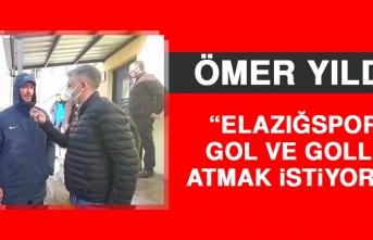 Ömer Yıldız: Elazığspor'a Gol ve Goller Atmak İstiyorum