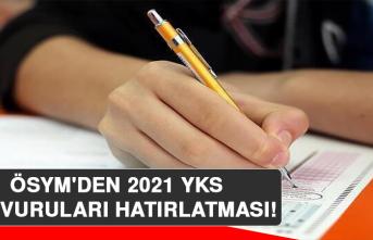 ÖSYM'den 2021 YKS Başvuruları Hatırlatması!