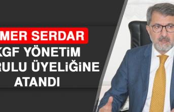 Serdar, KGF Yönetim Kurulu Üyeliğine Atandı