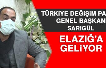 Türkiye Değişim Partisi Genel Başkanı Sarıgül Elazığ'a Geliyor