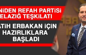 Yeniden Refah Partisi Elazığ Teşkilatı Fatih Erbakan İçin Hazırlıklara Başladı