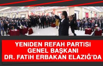 Yeniden Refah Partisi Genel Başkanı Dr. Fatih Erbakan Elazığ'da