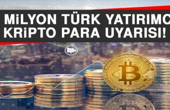 Bir Milyon Türk Yatırımcıya Kripto Para Uyarısı