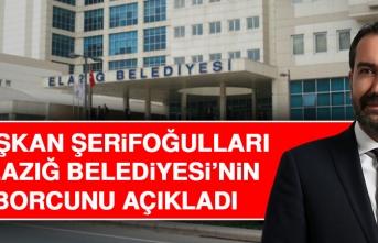 Elazığ Belediyesi'nin Borcu Ne Kadar?
