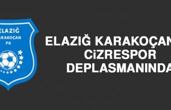 Elazığ Karakoçan FK, Cizrespor Deplasmanında